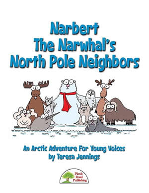 Narbert The Narwhal's North Pole Neighbors Cover